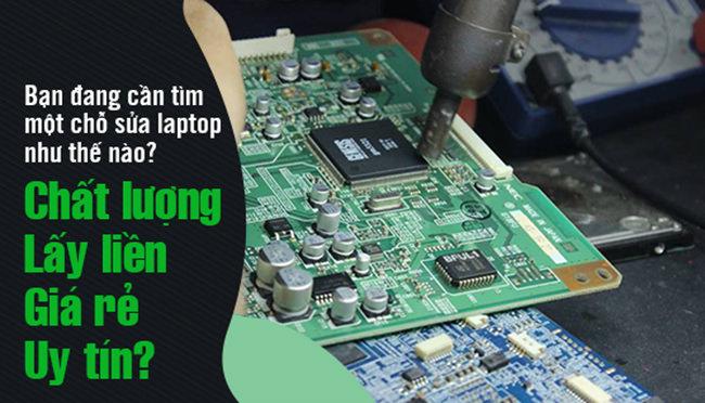 Bạn đang mong muốn tìm những địa chỉ sửa chữa laptop uy tín tại TPHCM